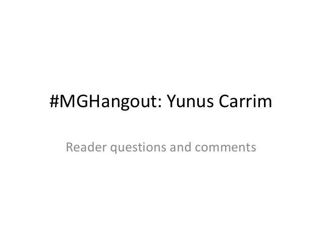 Yunus Carrim Hangout- reader questions