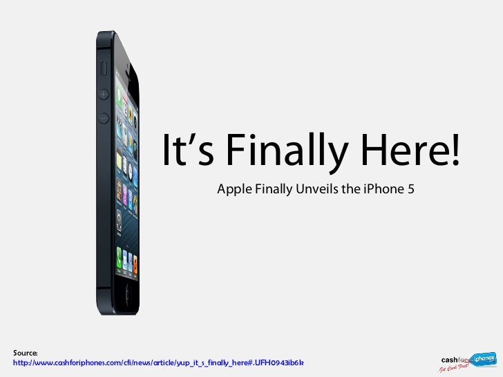 It's Finally Here!                                                        Apple Finally Unveils the iPhone 5Source:http://...