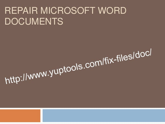 How to repair a corrupted microsoft word file?