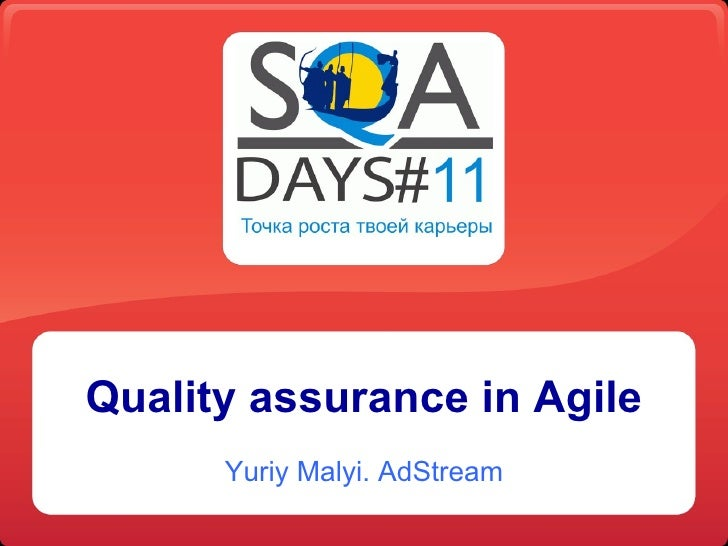 Quality Assurance in Agile
