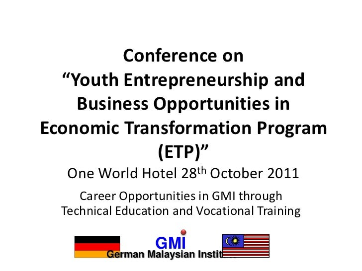 "Conference on  ""Youth Entrepreneurship and    Business Opportunities inEconomic Transformation Program             (ETP)"" ..."