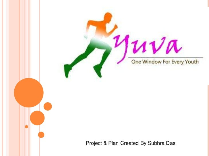 Project & Plan Created By Subhra Das