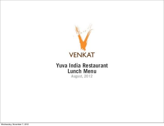 Yuva India Restaurant                                  Lunch Menu                                    August, 2012Wednesday...