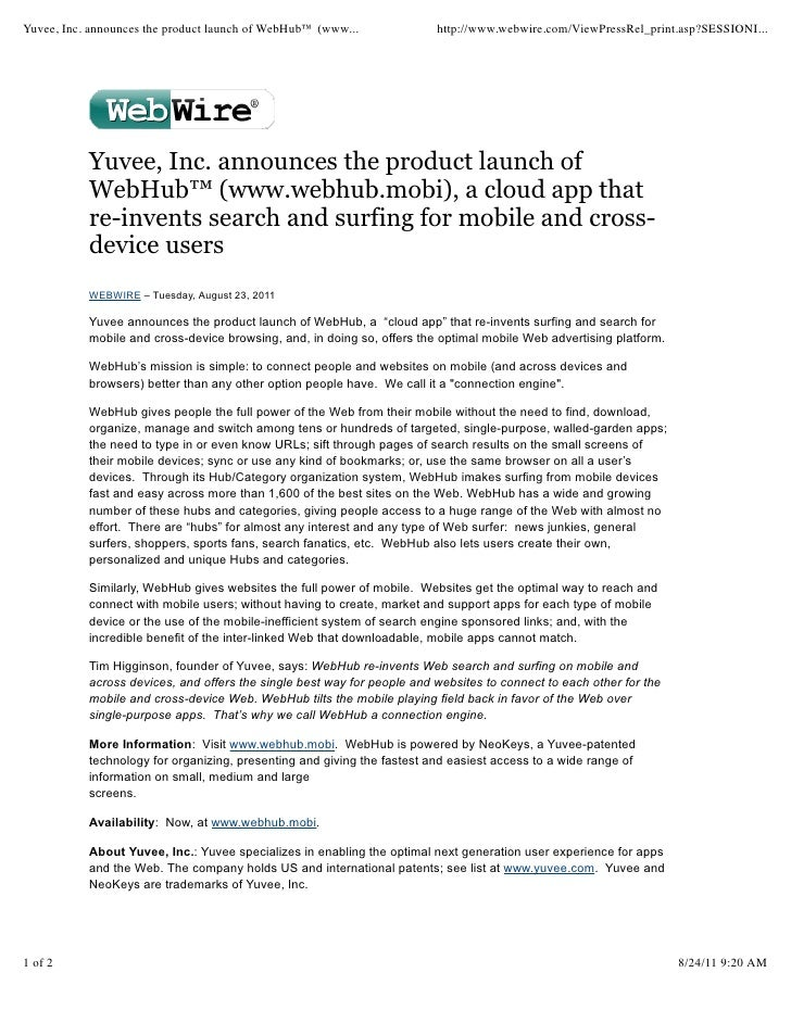 Yuvee, Inc. announces the product launch of WebHub™ (www...              http://www.webwire.com/ViewPressRel_print.asp?SES...