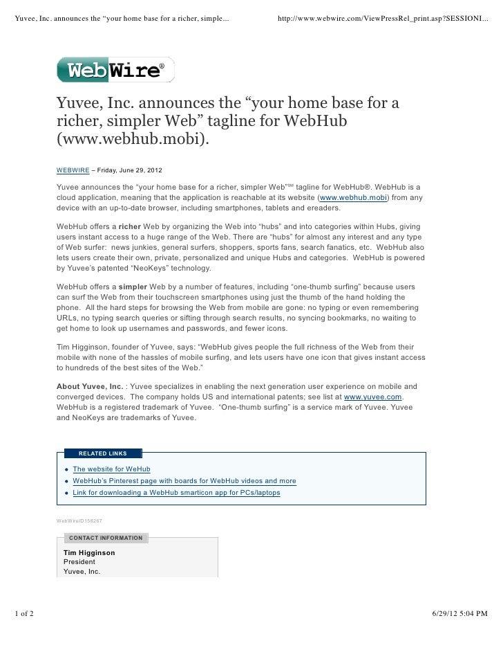 "Yuvee press release 2012.5 Yuvee, Inc. announces the ""your home base for a richer, simpler web"" tagline for WebHub (www.webhub.mobi)"