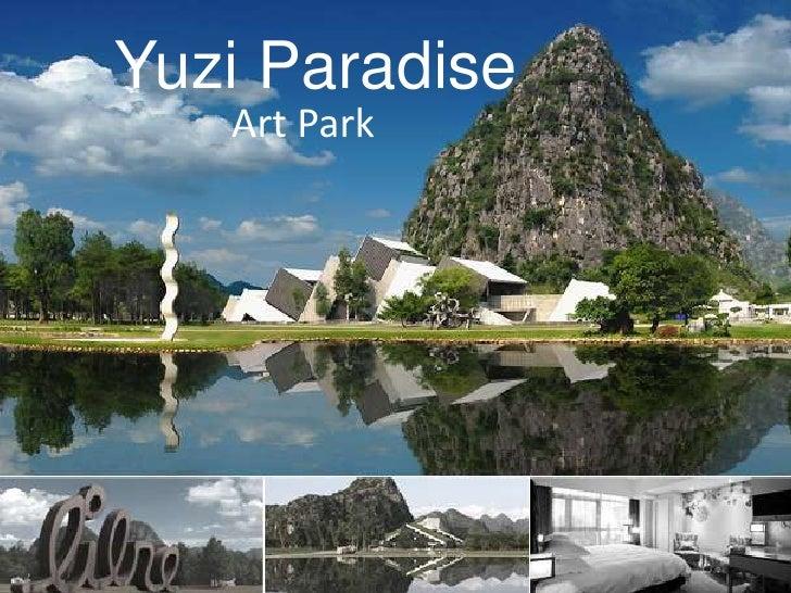 Yuzi Paradise    Art Park