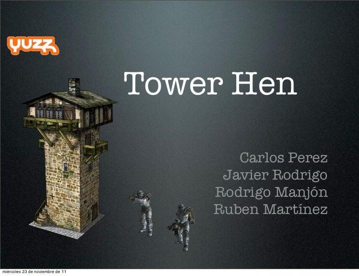 Tower Hen                                         Carlos Perez                                       Javier Rodrigo       ...