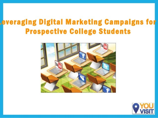Leveraging Digital Marketing Campaigns for Prospective College Students