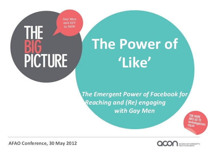 The Power of 'Like': The Emergent Power of Facebook for Reaching and (Re)engaging with Gay Men