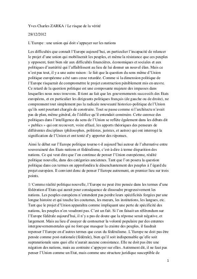 Yves Charles ZARKA / Le risque de la vérité 28/12/2012 L'Europe : une union qui doit s'appuyer sur les nations Les difficu...