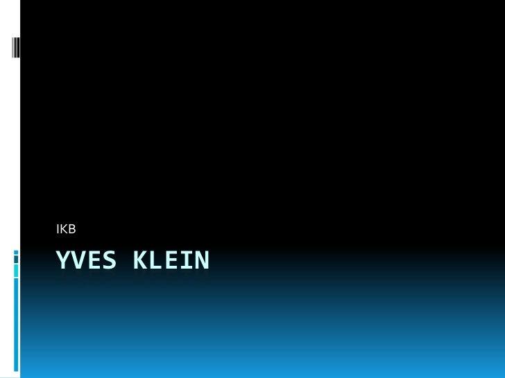 Yves Klein<br />IKB<br />