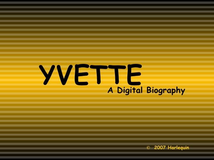 Yvette Jarvis ... a Digital Biography