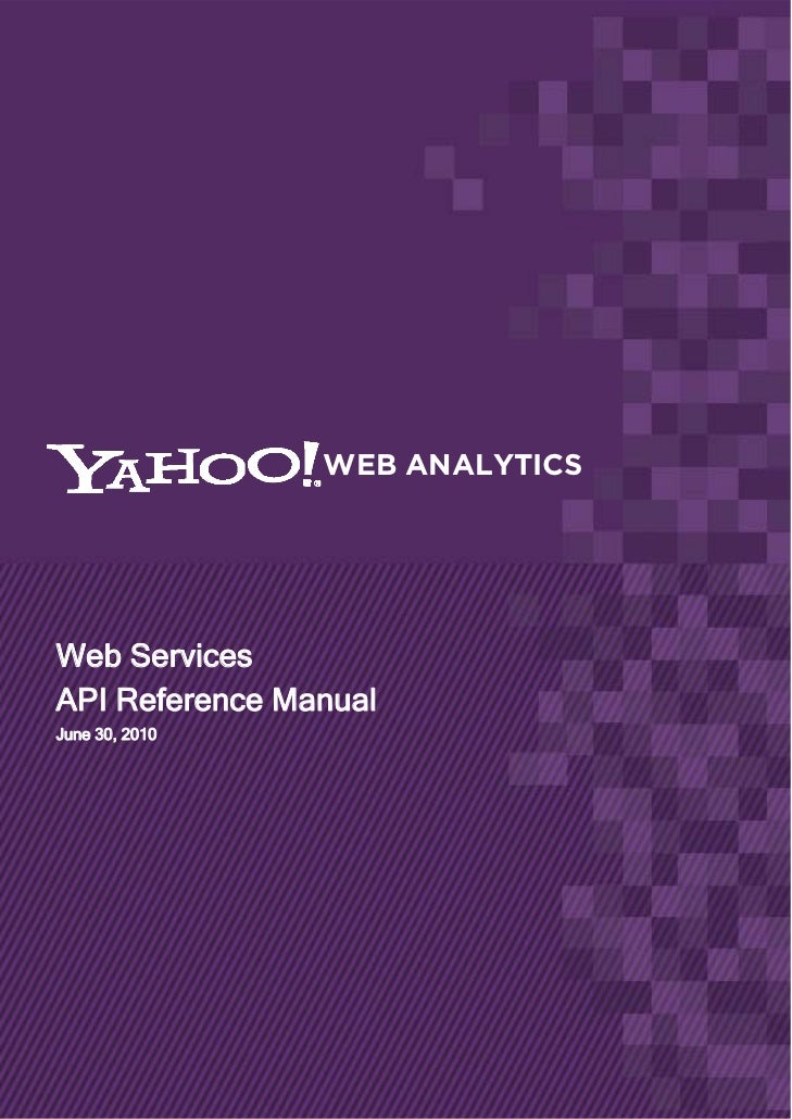 Yahoo Web Analytics API Reference Guide