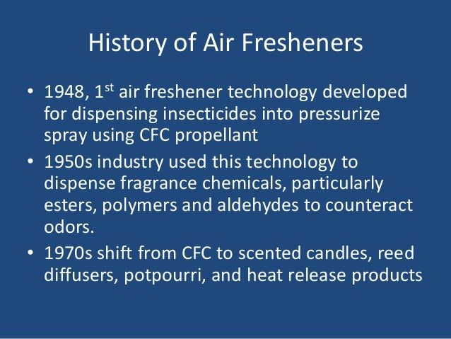 Air Freshener Ingredients History of Air Fresheners