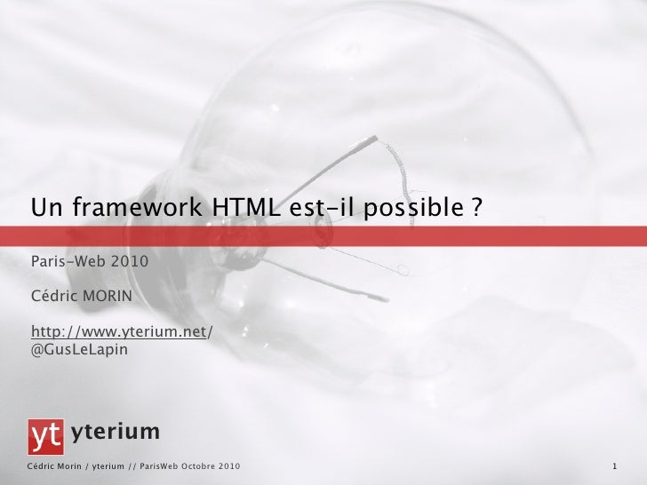 un Framework HTML est-il-possible ?