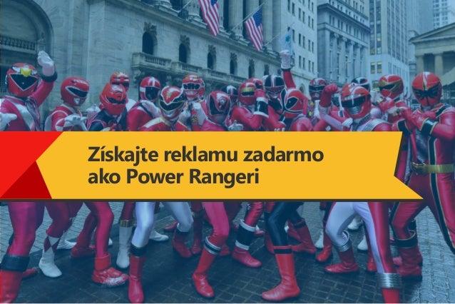 Získajte reklamu zadarmo ako Power Rangeri