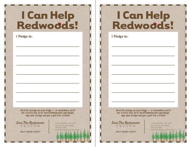 ICanHelp Redwoods! Stick this pledge on your fridge — or somewhere you'll see it every day. Go to SaveTheRedwoods.org/pled...