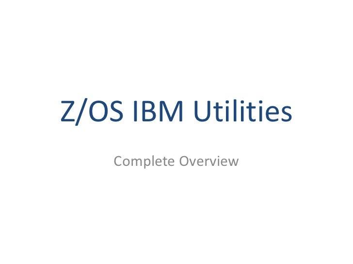 Z OS IBM Utilities