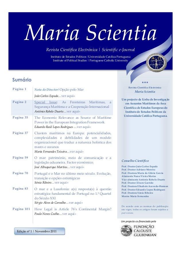 Sumário Página 1 Nota do Director|Opção pelo Mar João Carlos Espada…ver aqui» Pagina 2 Special Issue: As Fronteiras Maríti...