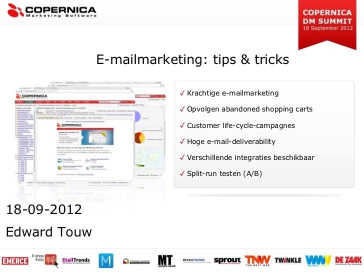 Copernica DM Summit 2012: Edward Touw - E-mailmarketing voor webshops: tips & tricks