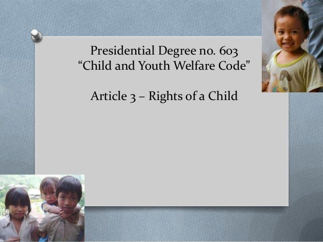 protecting childs rights essay The scope of the state's child protection function, as contemplated in this article, en- compasses parental rights vs best interests of the child.