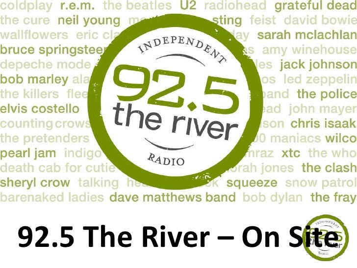 92.5 The River – On Site<br />