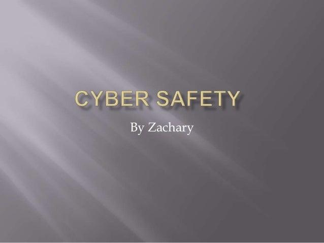 Zack on cyber  safety