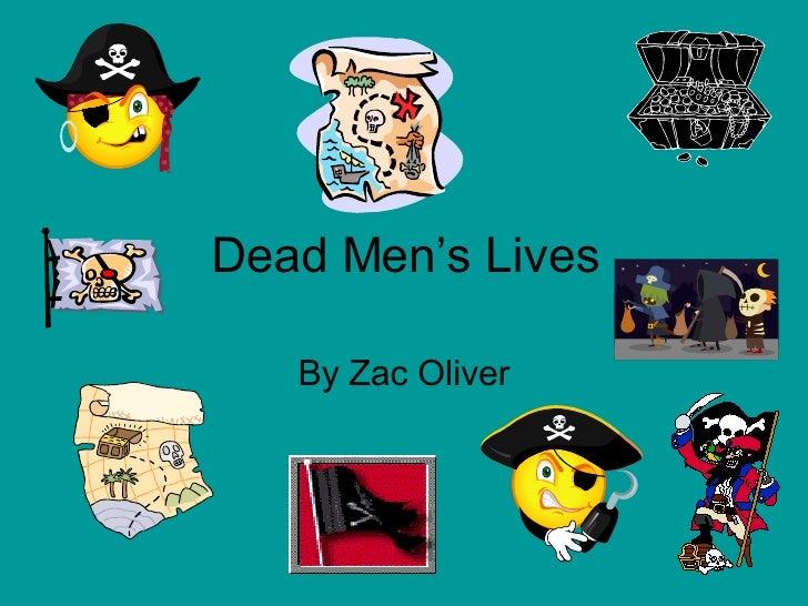 Dead Men's Lives By Zac Oliver