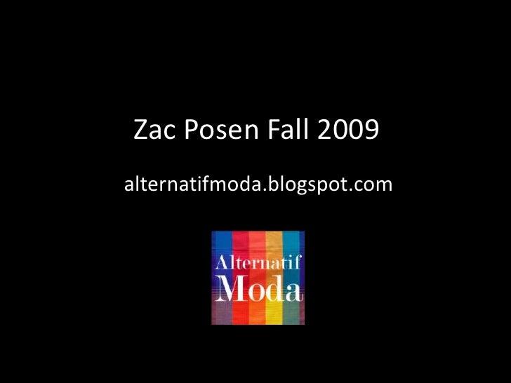 ZacPosenFall 2009<br />alternatifmoda.blogspot.com<br />