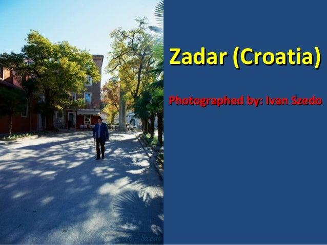 A sunny day in Zadar (Croatia)