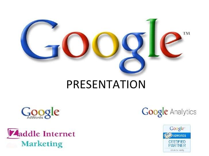 Zaddle Internet Marketing Google Ads Presentation