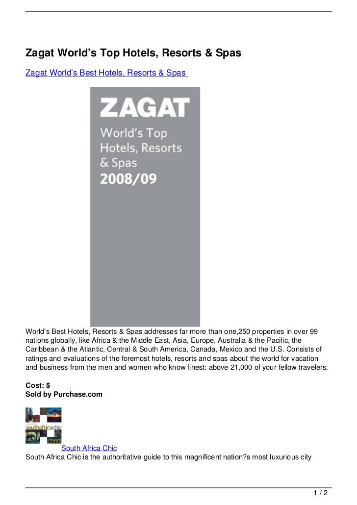 Zagat World's Top Hotels, Resorts & SpasZagat World's Best Hotels, Resorts & SpasWorld's Best Hotels, Resorts & Spas addre...