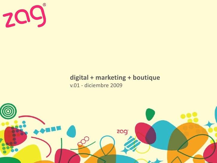 digital + marketing + boutique v.01 - diciembre 2009