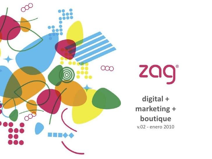digital + marketing +  boutique v.02 - enero 2010