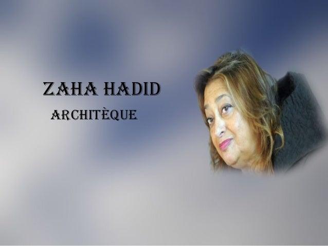 Zaha hadid architèque