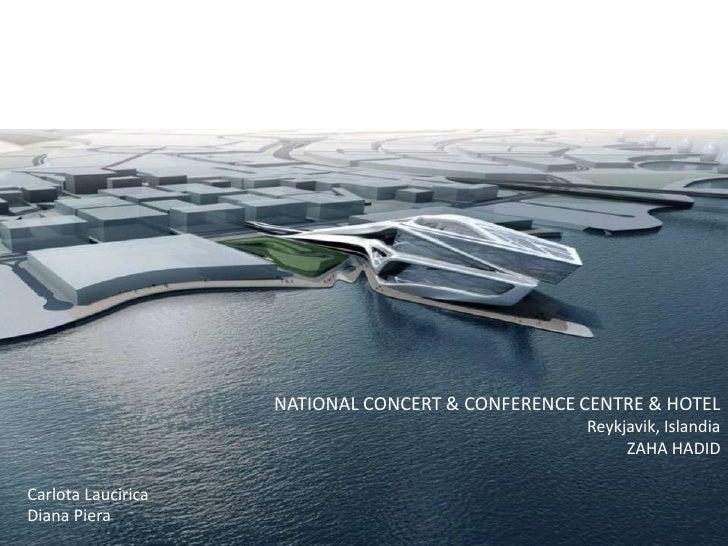 NATIONAL CONCERT & CONFERENCE CENTRE & HOTEL                                                  Reykjavik, Islandia         ...