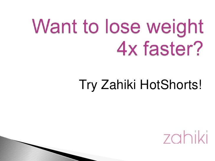 Try Zahiki HotShorts!