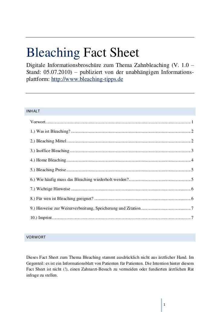 Bleaching Fact SheetDigitale Informationsbroschüre zum Thema Zahnbleaching (V. 1.0 –Stand: 05.07.2010) – publiziert von de...