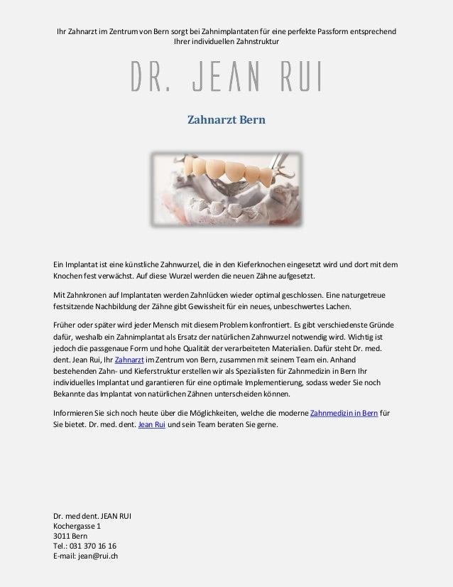 Ihr Zahnarzt im Zentrum von Bern sorgt bei Zahnimplantaten für eine perfekte Passform entsprechend Ihrer individuellen Zah...