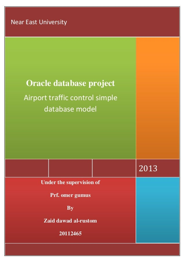Near East University     Oracle database project    Airport traffic control simple          database model                ...