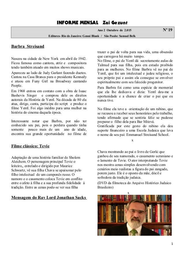 INFORME MENSAL Zai Gezunt Ano 2 Outubro de 2.015 No 19 Editores- Rio de Janeiro: Genni Blank / São Paulo: Samuel Belk Barb...