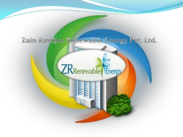 Zain Ravdjee Renewable Energy Private Limited