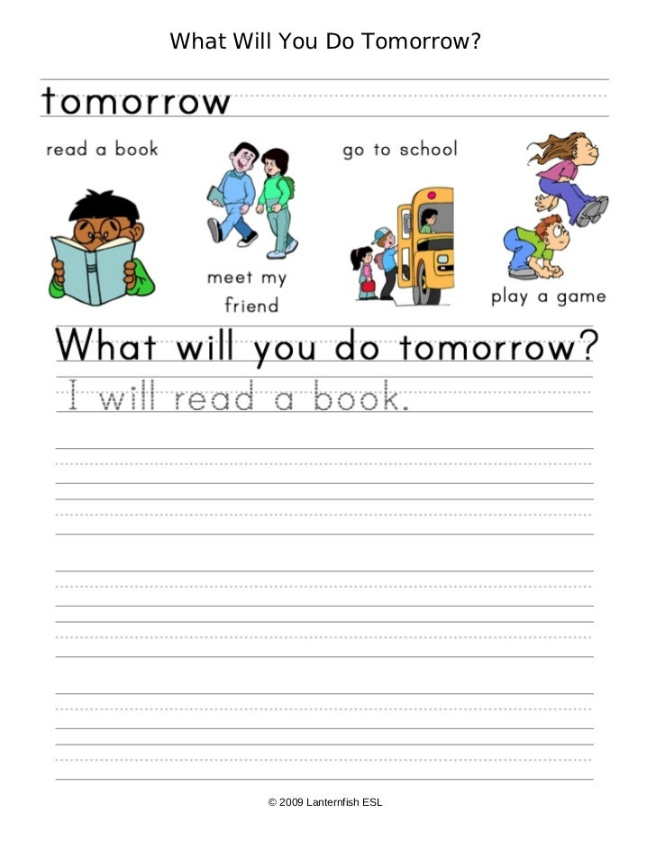 What Will You Do Tomorrow?        © 2009 Lanternfish ESL