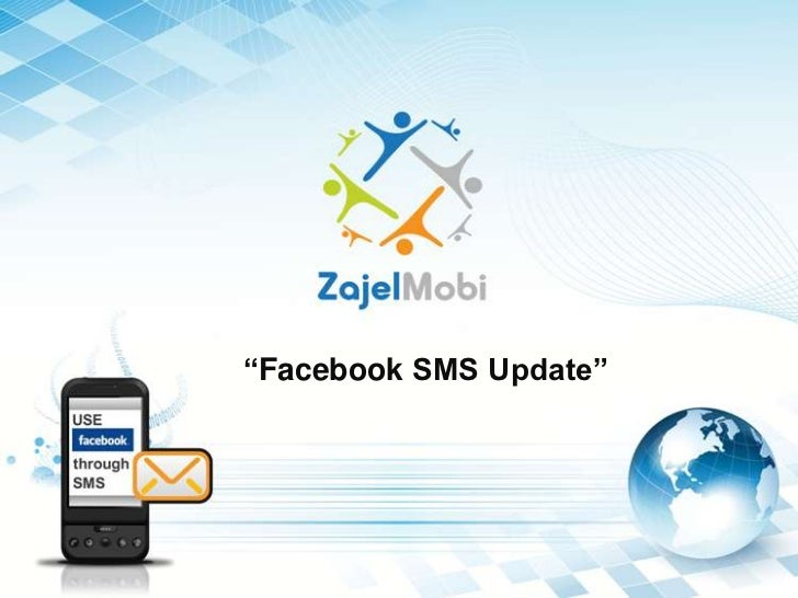 """Facebook SMS Update"""