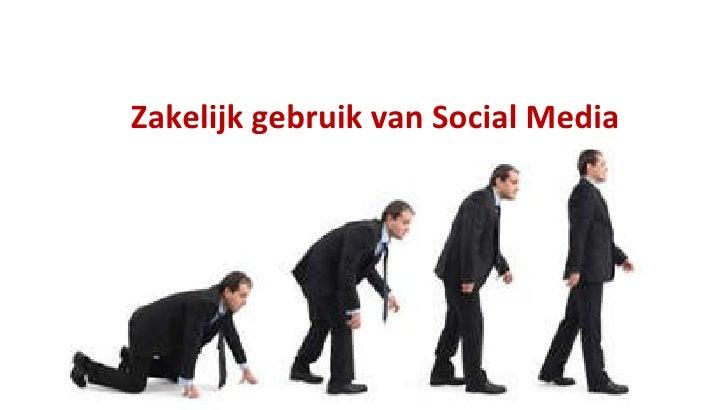 Zakelijk gebruik van Social Media