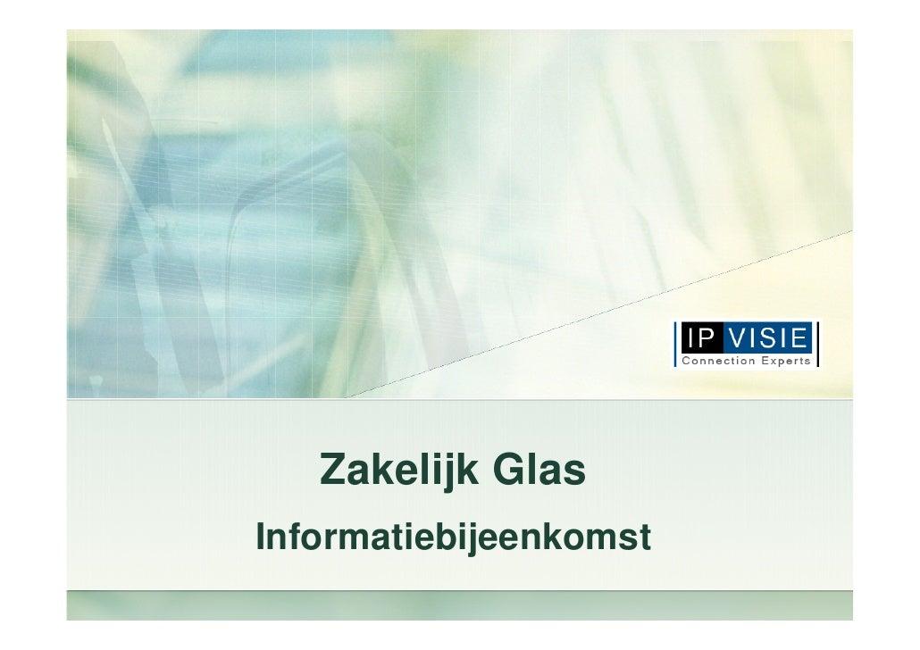 Zakelijk Glas Informatiebijeenkomst