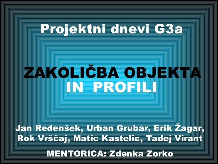 Projektni dnevi G3A - zakoličba