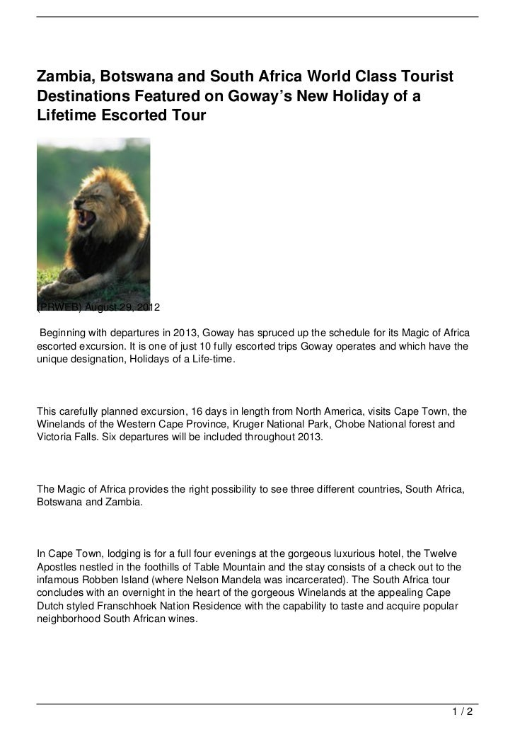 Zambia, Botswana and South Africa World Class TouristDestinations Featured on Goway's New Holiday of aLifetime Escorted To...