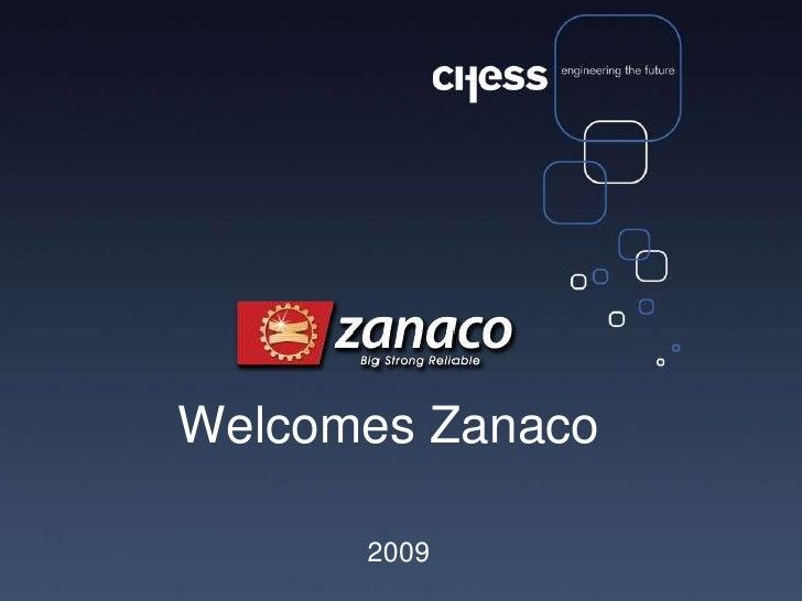 WelcomesZanaco<br /> 2009<br />