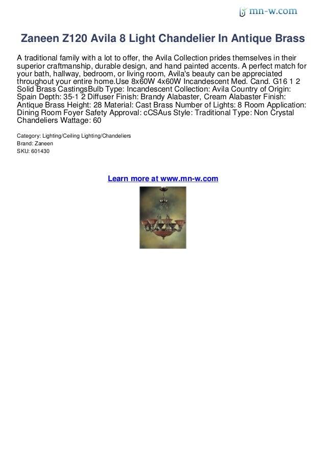 Zaneen z120 avila 8 light chandelier in antique brass review by mn w